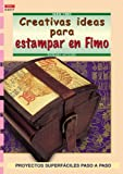 Serie Fimo nº 17. CREATIVAS IDEAS PARA ESTAMPAR EN FIMO (Cp Serie Fimo (drac))