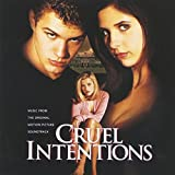 Cruel Intentions (Placebo, Blur,Verve...