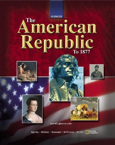 The American Republic To 1877 Student Edition Author