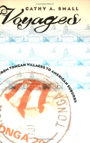 Voyages: From Tongan Villages to American Suburbs