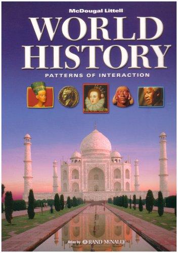 World History, Grades 9-12 Patterns of Interaction: Mcdougal Littell World History Patterns of Interaction