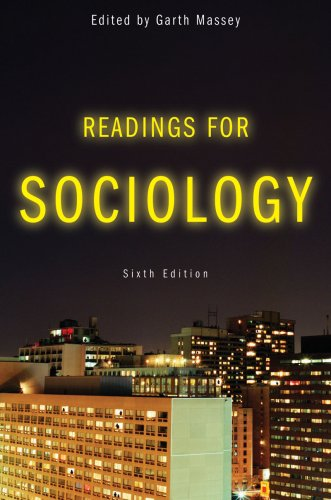 Readings for Sociology, Sixth Edition