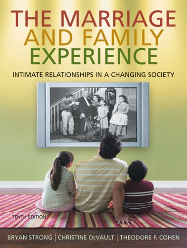 Cengage Advantage Books: The Marriage & Family Experience: Intimate Relationships in a Changing Society (Thomson Advantage Books)
