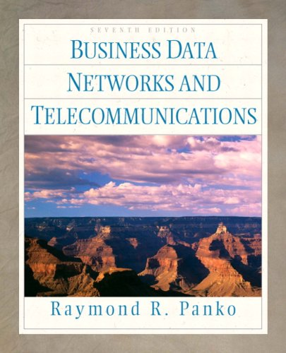 Business Data Networks and Telecommunications (7th Edition)