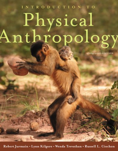 Introduction to Physical Anthropology 2009-2010 Edition