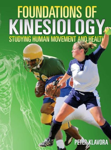 Foundations of Kinesiology: Studying Human Movement and Health