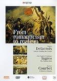 From Romanticisim To Realism [2002] [DVD]