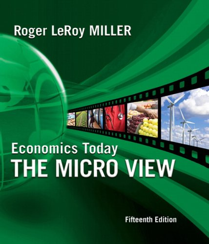 Economics Today: The Micro View plus MyEconLab 1-semester Student Access Kit (15th Edition)