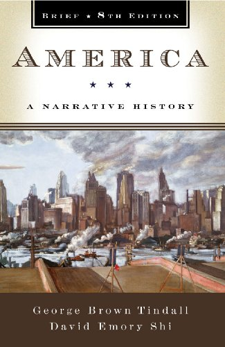 America: A Narrative History (Brief Eighth Edition)  (Vol. One-Volume)