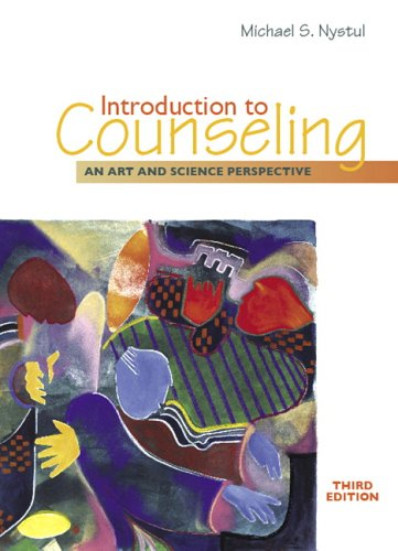 Introduction to Counseling: An Art and Science Perspective (3rd Edition)