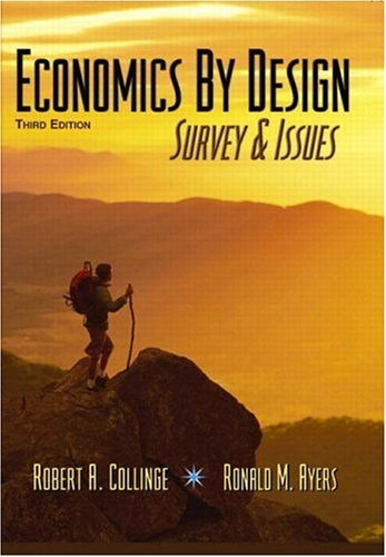 Economics By Design: Survey and Issues (3rd Edition)