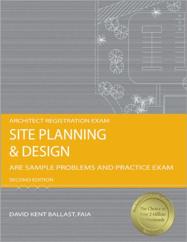Site Planning and Design: ARE Sample Problems and Practice Exam