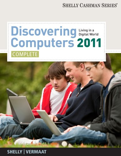 Discovering Computers 2011: Complete (Shelly Cashman)