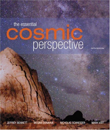 The Essential Cosmic Perspective (with CD-ROM and Mastering Astronomy), Fifth Edition