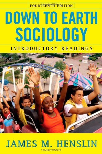 Down to Earth Sociology: Introductory Readings, Fourteenth Edition