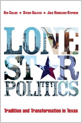 Lone Star Politics:Tradition and Transformation in Texas