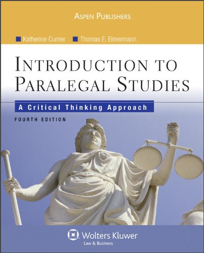 Introduction to Paralegal Studies: A Critical Thinking Approach, 4E