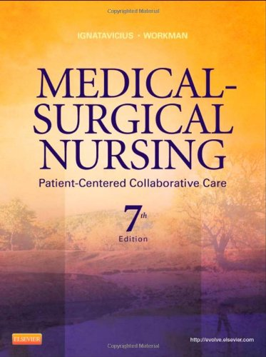 Medical-Surgical Nursing: Patient-Centered Collaborative
