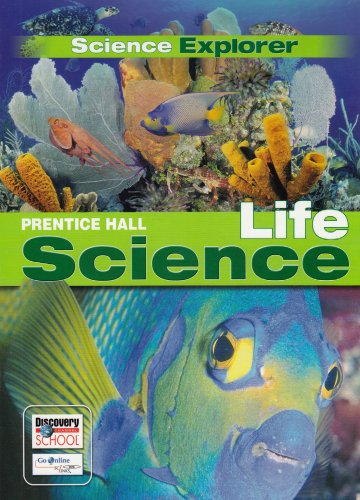 Prentice Hall Life Science (Science Explore)