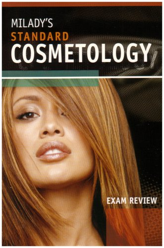 Exam Review for Milady's Standard Cosmetology 2008
