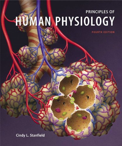 Principles of Human Physiology with Interactive Physiology® 10-System Suite (4th Edition)