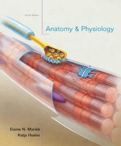Anatomy & Physiology (4th Edition)