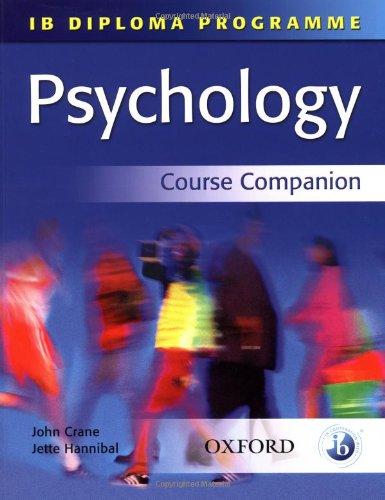 IB Psychology Course Companion: International Baccalaureate Diploma Programme