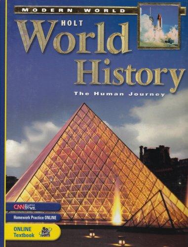 Holt World History, The Human Journey: Modern World (Student Edition)