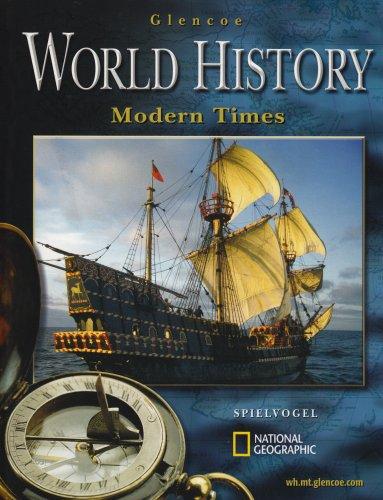 Glencoe World History; Modern Times, Student Edition