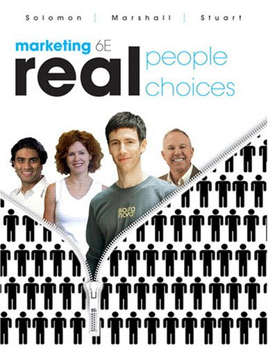 Marketing: Real People, Real Choices (6th Edition)