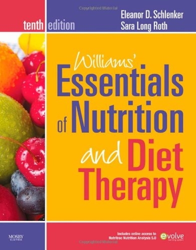 Williams' Essentials of Nutrition and Diet Therapy (Williams' Essentials of Nutrition & Diet Therapy)
