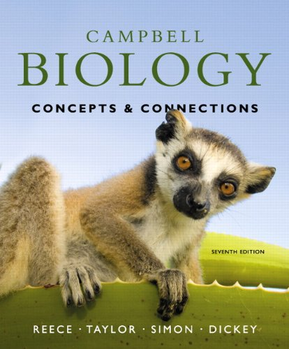 Campbell Biology: Concepts & Connections with MasteringBiology® (7th Edition)