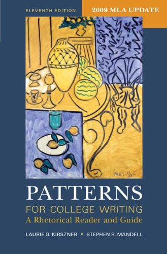 Patterns for College Writing with 2009 MLA Update: A Rhetorical Reader and Guide