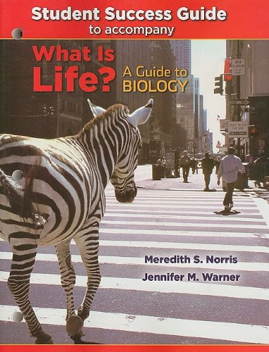 Student Success Guide for What Is Life? A Guide to Biology