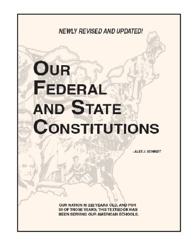 Our Federal and State Constitutions