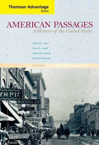 American Passages: A History of the United States, Compact Edition (Cengage Advantage Books) (v. 1 & 2)
