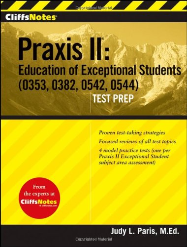 CliffsTestPrep Praxis II: Education of Exceptional Students (0353, 0382, 0542, 0544) (Cliffsnotes)