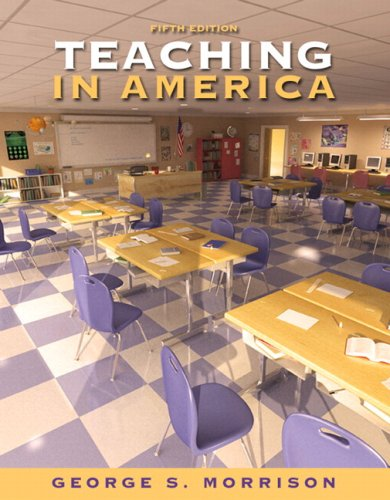 Teaching in america (5th edition) 5th edition | rent 9780205570706.