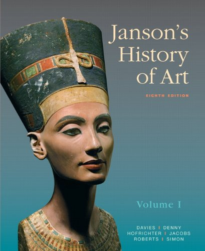 Janson's History of Art: The Western Tradition, Volume I (8th Edition) (MyArtsLab Series)