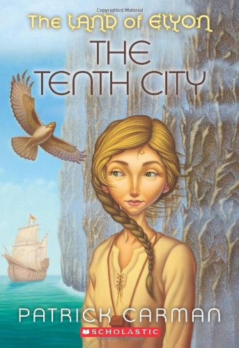The Tenth City (Land of Elyon)