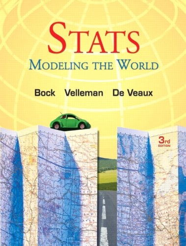 Stats: Modeling the World (3rd Edition)
