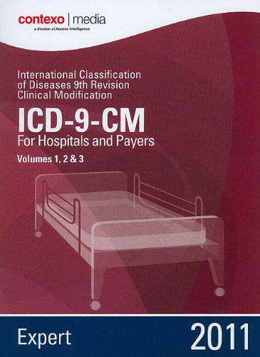 2011 ICD-9-CM Volumes 1, 2 & 3: Expert for Hospitals and Payers (AMA ICD-9-CM for Physicians (Professional/Spiralbound))