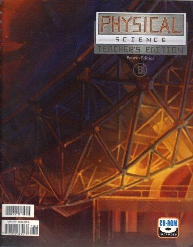 PHYSICAL SCIENCE Teacher's (4th) Edition VOLUME B (No CD) (Volume B)