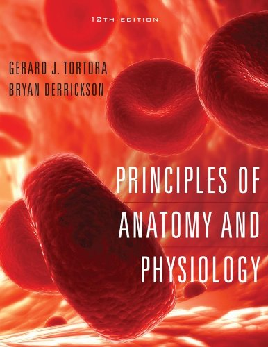Principles Of Anatomy And Physiology  Tortora Principles Of Anatomy And Physiology   Author