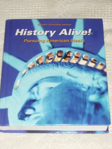 History Alive!: Pursuing American Ideals