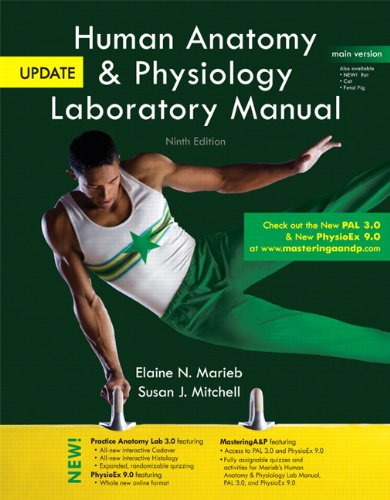 Human Anatomy & Physiology Laboratory Manual with MasteringA&P, Main Version, Update (9th Edition)