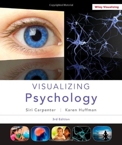 Visualizing Psychology (Wiley Desktop Editions)