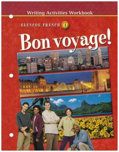 Bon Voyage Level 1 Writing Activities Workbook French