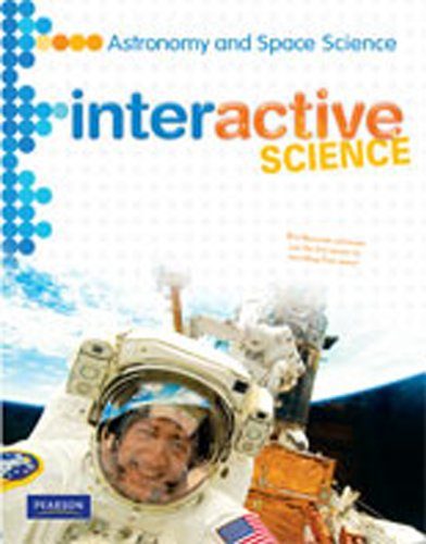 MIDDLE GRADE SCIENCE 2011 ASTRONOMY AND SPACE: STUDENT EDITION