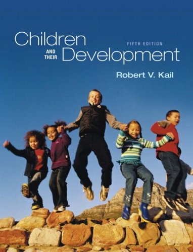 Children and Their Development (5th Edition)